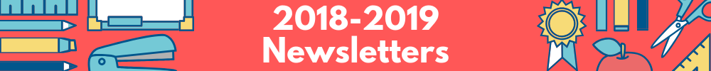 2018-2019 Newsletters